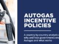Parution de la revue annuelle 'Autogas Incentive policies'